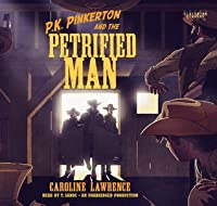 The Case of the Petrified Man: Western Mysteries, Book Two