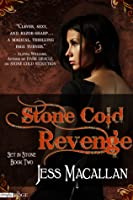 Stone Cold Revenge (Set in Stone, #2)