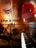 Love is Hate (Catch 22, #2)