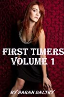 First Timers Volume 1