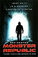 Monster Republic (The Trilogy)