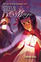 Stolen Magic (Kat, Incorrigible, #3)