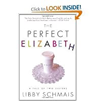 The Perfect Elizabeth: A Tale of Two Sisters