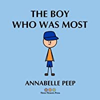 The Boy Who Was Most