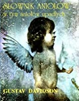 Of angels dictionary pdf