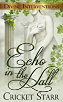 Echo In The Hall (Divine Interventions, #2)