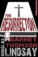 The Resurrection Of Barney Thomson (Barney Thomson, #4)
