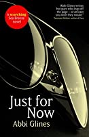 Just for Now (Sea Breeze, #4)