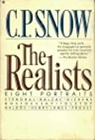 The Realists: Portraits of Eight Novelists: Stendhal, Balzac, Dickens, Dostoevsky, Tolstoy, Galdos, Henry James, Proust
