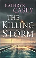 The Killing Storm (Sarah Armstrong, #3)