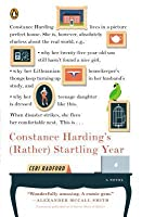 The Tumultuous Year of Constance Harding: A Novel