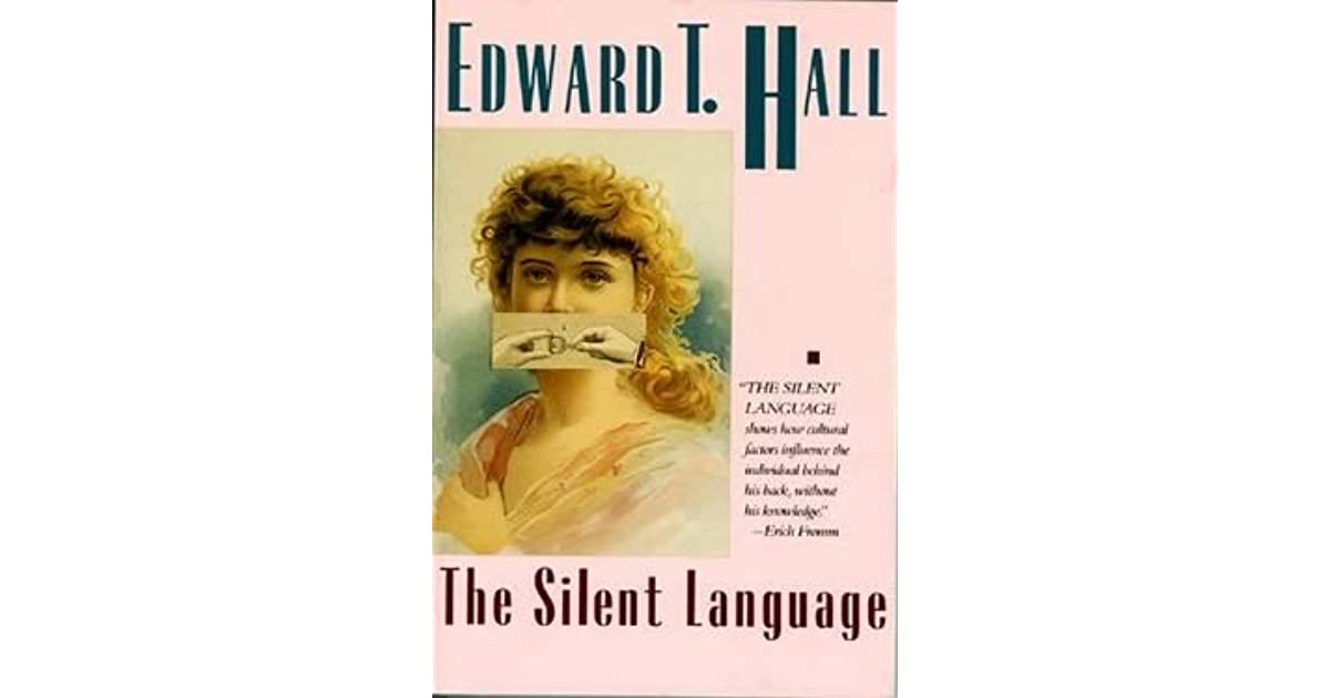 Edward T Hall Quotes: The Silent Language By Edward T. Hall