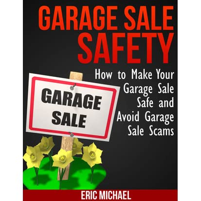 Garage sale safety how to make your garage sale safe and for Build your garage online