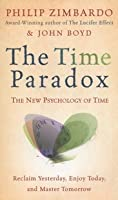 The Time Paradox: The New Psychology of Time