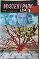 Mystery Park in Gefahr (Mystery Park: Level 1, #3)
