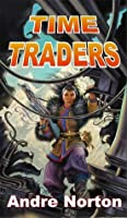 Time Traders/Galactic Derelict (Time Traders, #1-2)