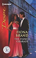 The Fiancee Charade (The Pearl House #4)