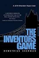 The Inventors Game:    A   Sheridan Hope Case (Sheridan Hope Thrillers, #1)