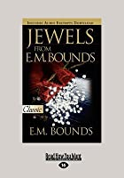 Jewels from Em Bounds (Large Print 16pt)