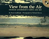 View from the Air: Charles Lindbergh's Earth and Sky