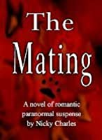 The Mating, (Laws of the Lycans, #3)