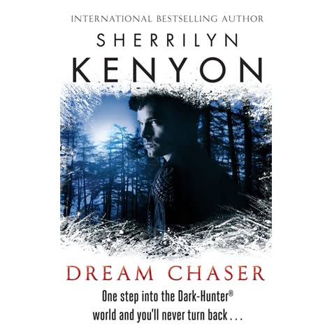 Dream-Hunter Novels 3 Dream Chaser by Sherrilyn Kenyon (2008, Paperback)
