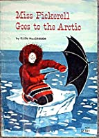 Miss Pickerell Goes to the Arctic