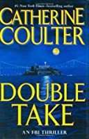 Double Take (FBI Thriller, #11)