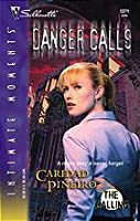 Danger Calls (The Calling, #2)