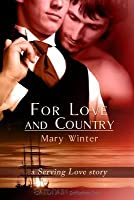 For Love and Country - A Serving Love Story