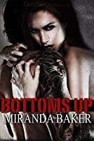 Bottoms Up (Come Again #1)