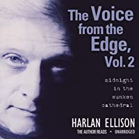 The Voice from the Edge, Vol. 2: Midnight in the Sunken Cathedral