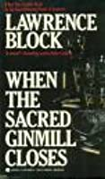 When the Sacred Ginmill Closes (Matthew Scudder #6)
