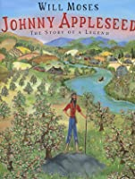 Johnny Appleseed: Story of a Legend, The
