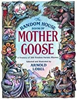 The Random House Book of Mother Goose