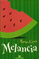 Melancia (Walsh Family, #1)