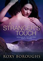 A Stranger's Touch (Passionate Strangers)