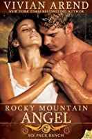 Rocky Mountain Angel (Six Pack Ranch, #4)