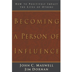 Becoming a Person of Influence by John C Maxwell | Koorong