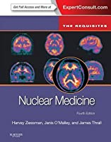 Nuclear Medicine: The Requisites: The Requisites