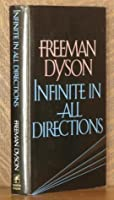 Infinite in All Directions: Gifford Lectures Given at Aberdeen, Scotland, 4-11/85