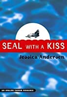 Seal with a Kiss (Dolphin Friendly, #2)