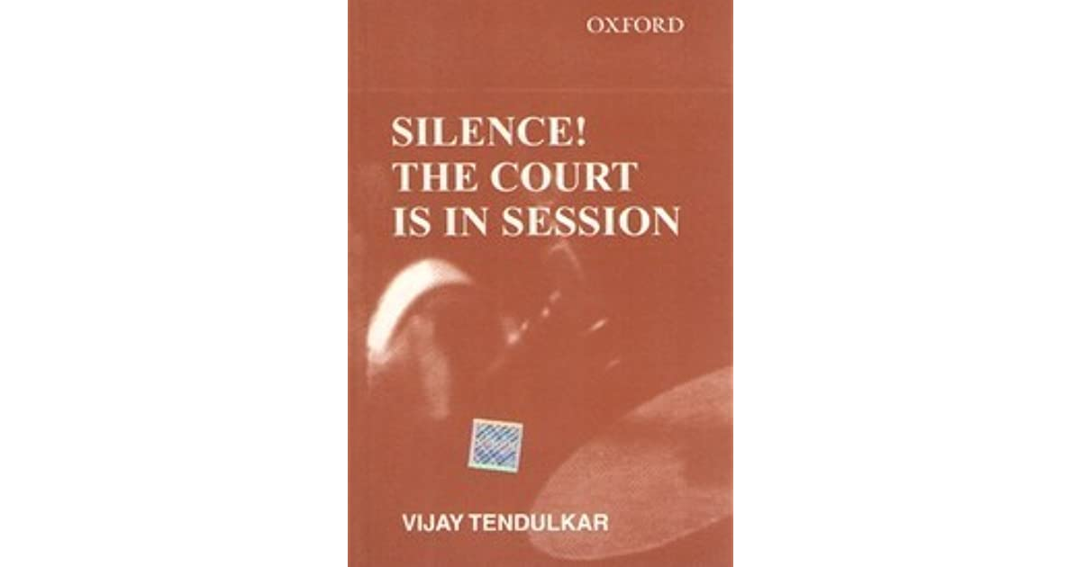 pdf silence the court is in session vijay tendulkar essay Read and download silence the court is in session vijay tendulkar free ebooks in pdf format - answers to final check a cruel teacher chemical quantities chapter test b.