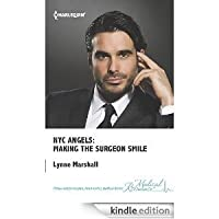 Making the Surgeon Smile (NYC Angels, #7)