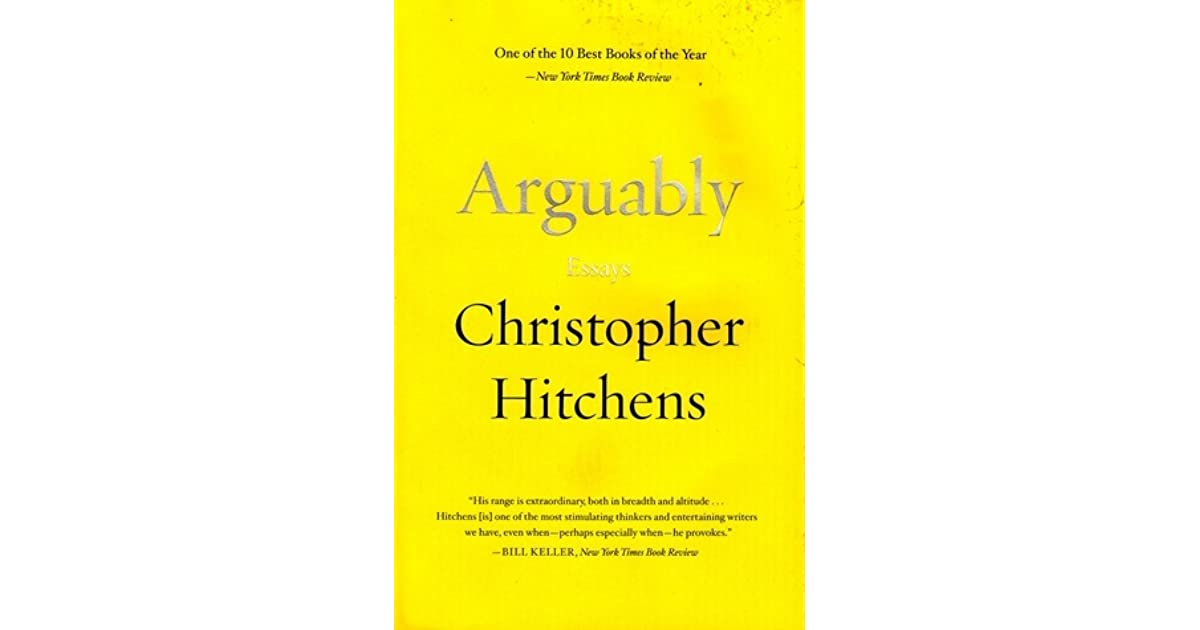 arguably essays christopher hitchens audiobook The paperback of the arguably by christopher hitchens at barnes & noble by that measure, the essays of christopher hitchens are in the first tier.