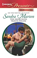 The Merciless Travis Wilde (The Wilde Brothers, #3)