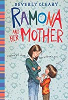 Ramona and Her Mother (Ramona #5)