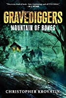 Gravediggers: Mountain of Bones