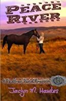 Peace River (Rockland Ranch, #1)