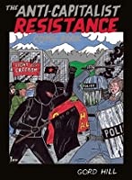 The Anti-Capitalist Resistance Comic Book: From the Wto to the G20